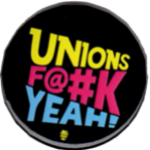 Black Unions F@#k Yeah! button.